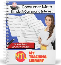 Consumer Math   Simple and Compound Interest Word Problems - My Teaching  Library   CHSH-Teach LLC [ 1187 x 1187 Pixel ]