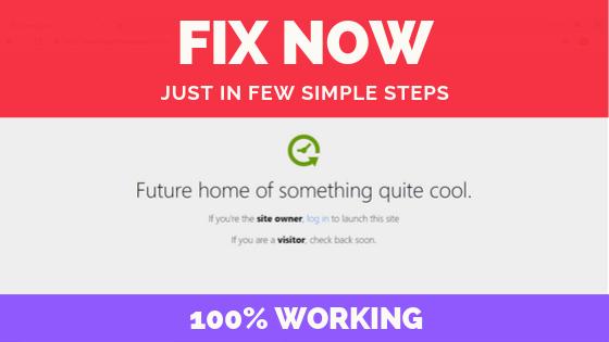 Fix Future Home Of Something Quite Cool Error