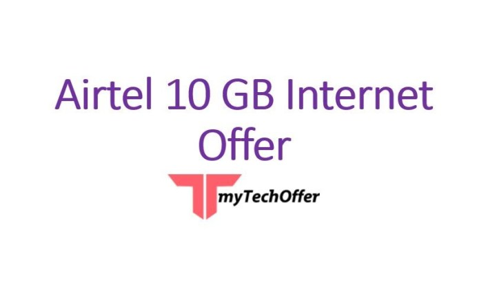 Airtel 10 GB Internet Offer 2020 with Activation Code