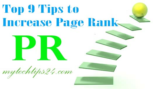 Top 9 Killer Tips to Increase Page Rank Easily