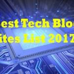 100+ Best Tech Blog Sites List 2017