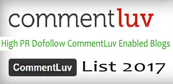 150+ High PR Dofollow CommentLuv Enabled Blogs List 2020