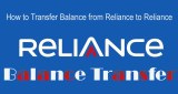 How to Transfer Balance from Reliance to Reliance 2017