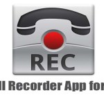 Best Call Recorder App for Android Phone
