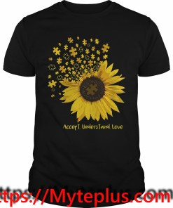 Autism sunflower accept understand love shirt