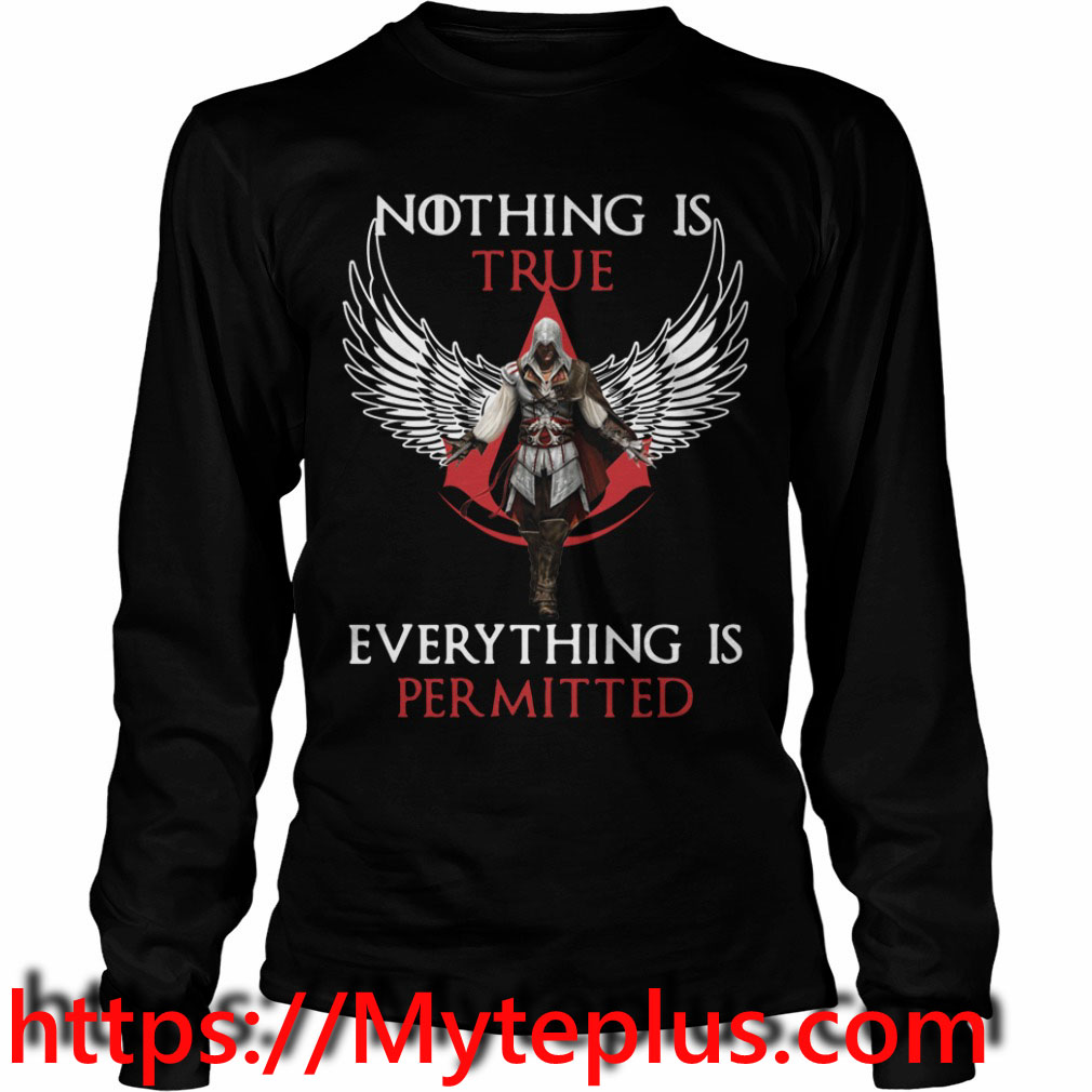 Nothing is true everything is permitted Long sleeve