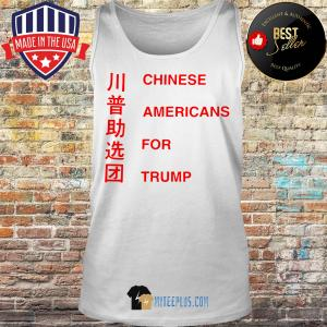 Official Chinese Americans For Trump tank top
