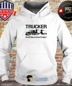 Trucker 2020 Not Quarantined Toilet Paper s Hoodie