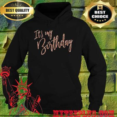 Official It's My Birthday hoodie