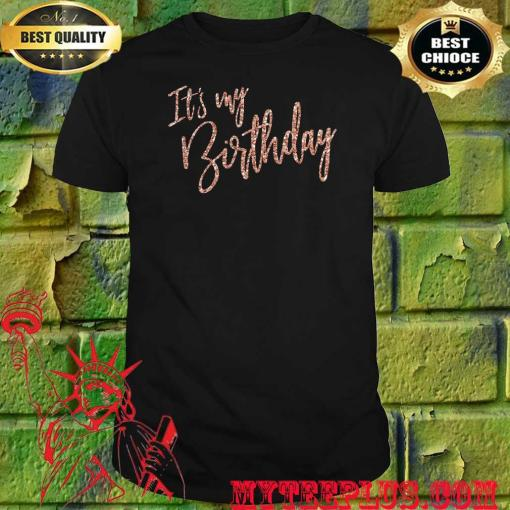 Official It's My Birthday shirt