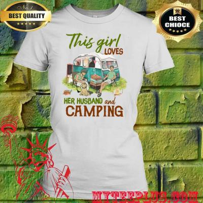 This Girl Loves Her Husband and Camping women's t shirt