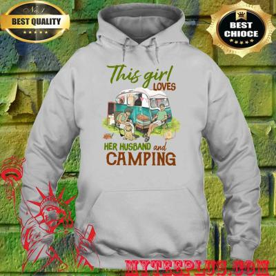 This Girl Loves Her Husband and Camping hoodie