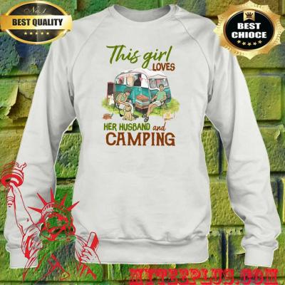 This Girl Loves Her Husband and Camping sweatshirt