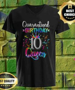 10th Quarantine birthday Queen v neck