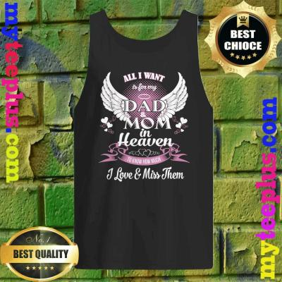 All I want is for my Grandfather in heaven tank top
