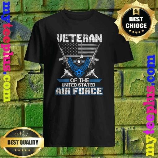 Veteran Of The United States Us Air Force shirt