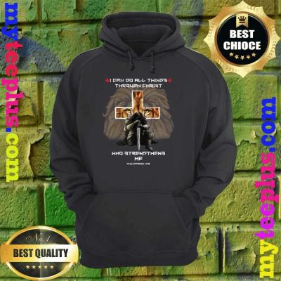 Vintage I Can Do All Things Through Christ Who Strengthens Me Philippians 4-13 hoodie