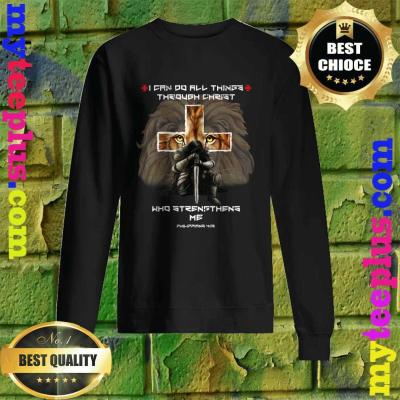 Vintage I Can Do All Things Through Christ Who Strengthens Me Philippians 4-13 sweatshirt