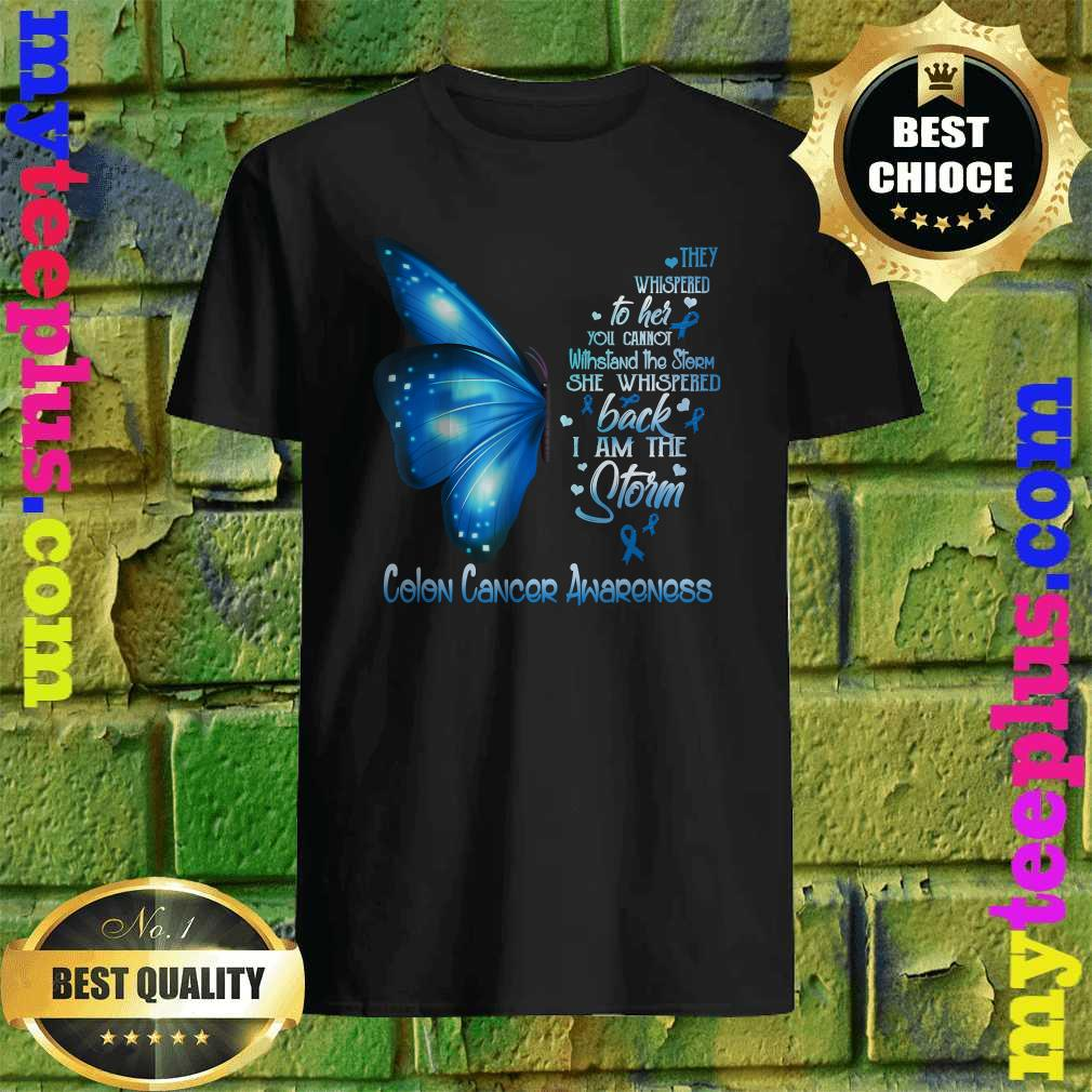 I am the storm Colon Cancer Awareness Butterfly T-Shirt