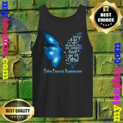 I am the storm Colon Cancer Awareness Butterfly Tank top