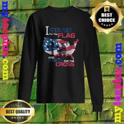 I Stand For The Flag Kneels The Cross American Veteran sweatshirt