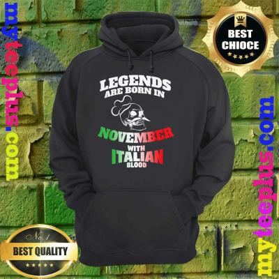 Legends Born In November with Italy blood hoodie