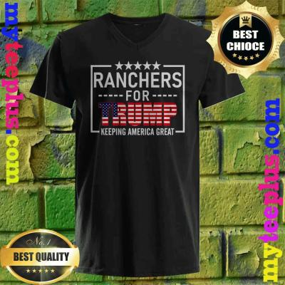 Ranchers For Trump keeping America great v neck