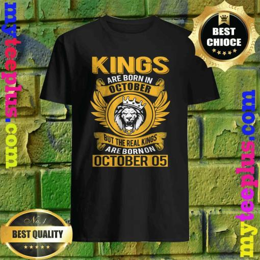 Real Kings Are Born On October 5th Shirt