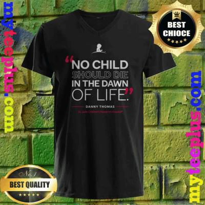 St. Jude No Child Should Die in the Dawn of Life v neck
