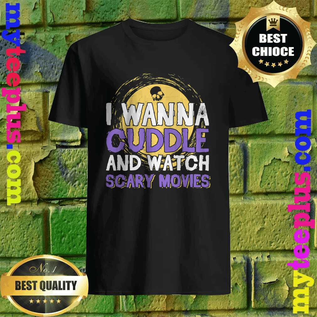 Cuddle and Watch Scary Movies Halloween T-Shirt