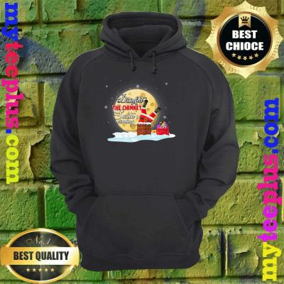 Disinfect The Chimney Santa's Coming hoodie
