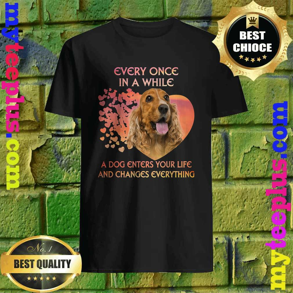 English Cocker Spaniel heart every once in a while a dog enters you life and changes every thing shirt