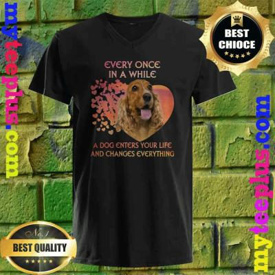 English Cocker Spaniel heart every once in a while a dog enters you life and changes every thing v neck