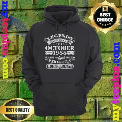 Legends Were Born In October 1955 65th Birthday Gifts hoodie