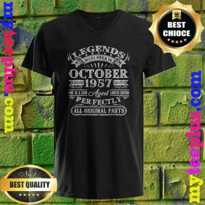 Legends Were Born In October 1957 63rd Birthday Gifts v neck