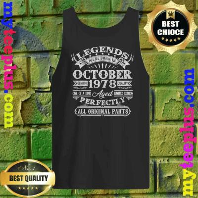 Legends Were Born In October 1978 42nd Birthday Gifts Tank top