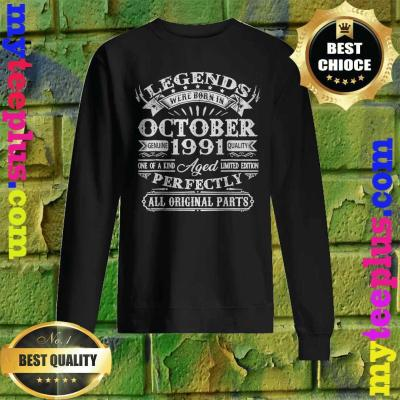 Legends Were Born In October 1991 29th Birthday Gifts Sweatshirt