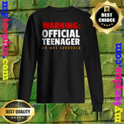 Official Teenager 13 Year Old Funny 13th Birthday Gift Sweatshirt