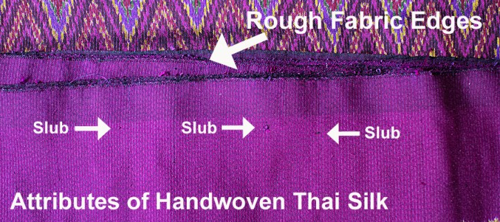 Rough edges are an attribute of handwoven Thai silk