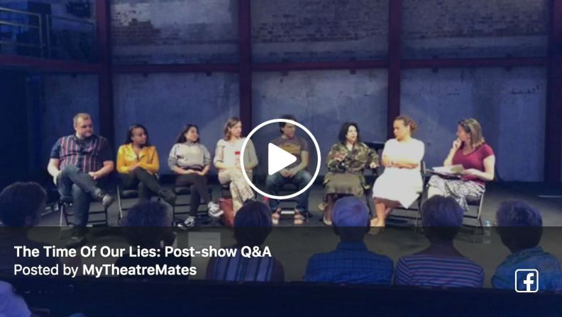 Terri Paddock chaired a post-show Q&A with the company of The Time Of Our Lies on 6 Aug 2019