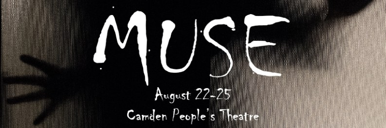 Muse runs at Camden People's Theatre from 22-25 August 2019