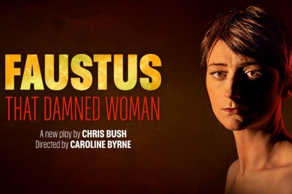 Faustus That Damned Woman at Lyric Hammersmith