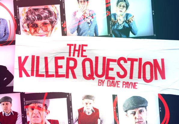 The Killer Question - Greenwich Theatre