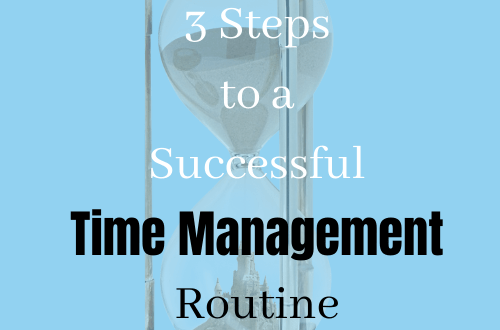 helpful time management 3 steps