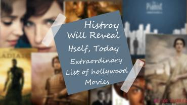 Featured - Live The History Again With These Top 10 Hollywood Movies