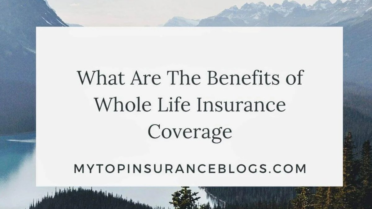 benefits of whole life insurance