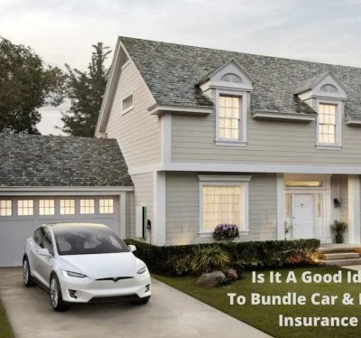 Is It A Good Idea To Bundle Car & Home Insurance
