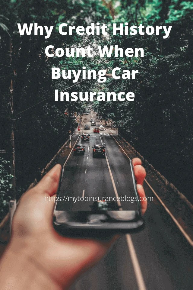 Why Credit History Count When Buying Car Insurance