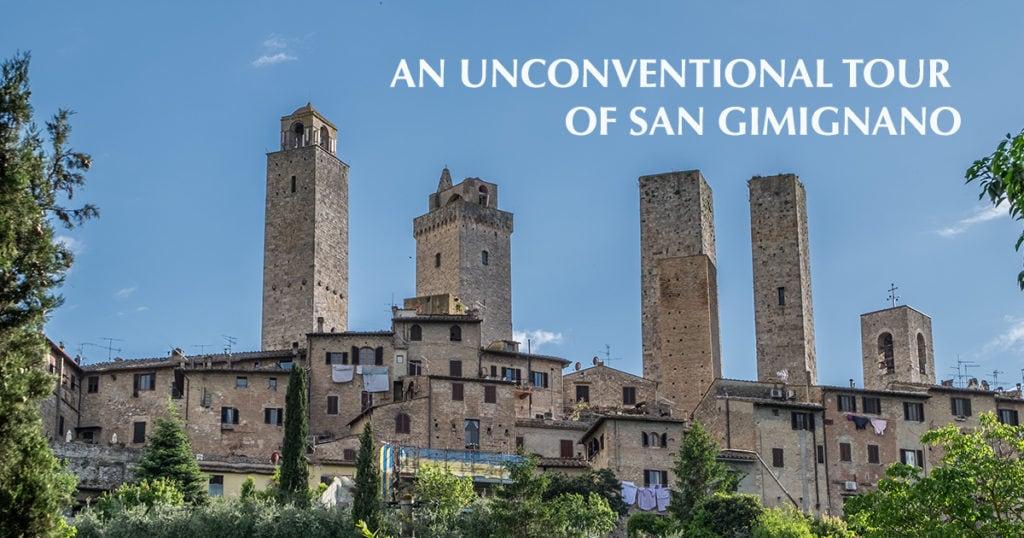 An unconventional tour of San Gimignano