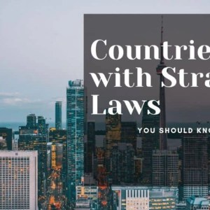 Countries with Strange Laws